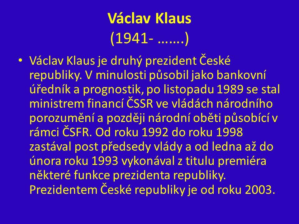 Václav Klaus (1941- …….)