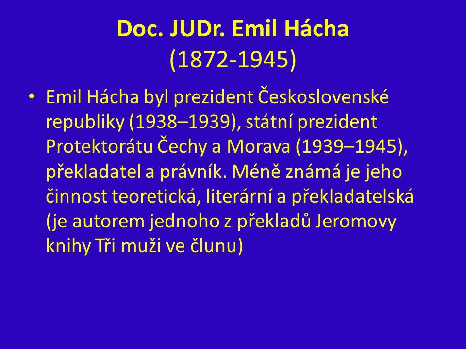 Doc. JUDr. Emil Hácha (1872-1945)