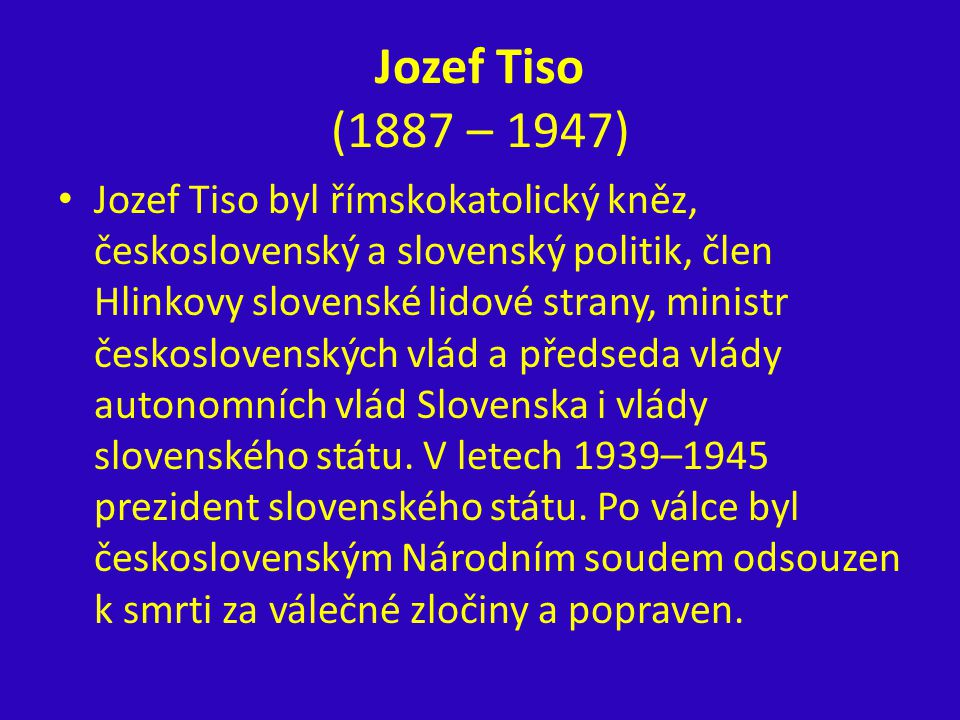 Jozef Tiso (1887 – 1947)