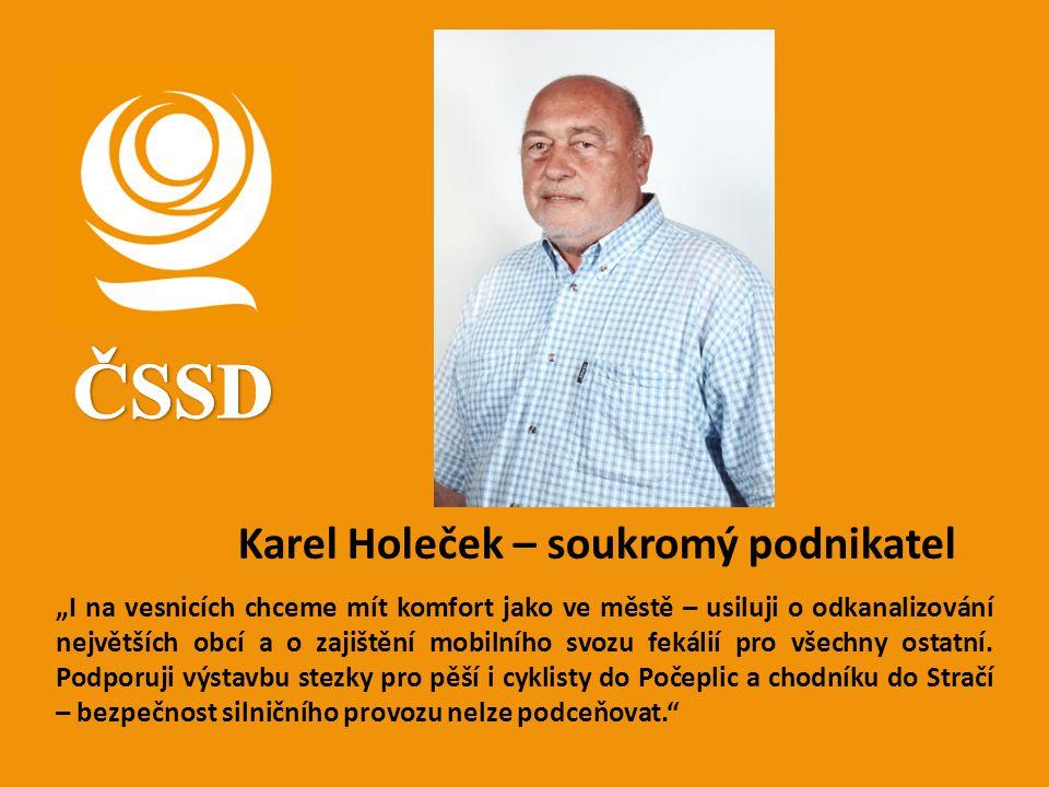ČSSD Karel Holeček – soukromý podnikatel
