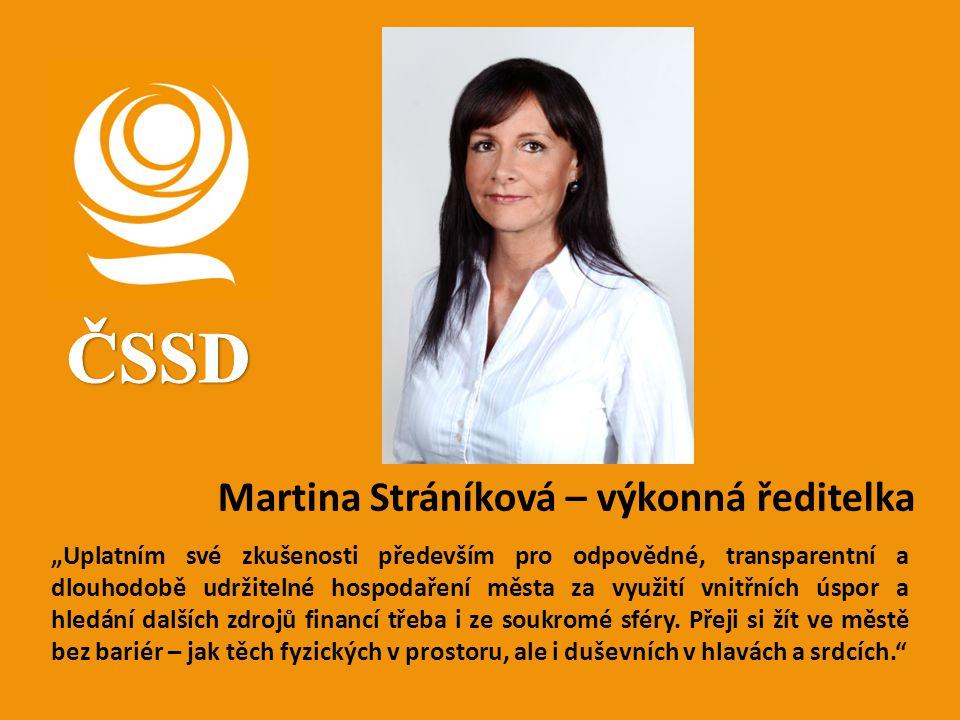 ČSSD Martina Stráníková – výkonná ředitelka