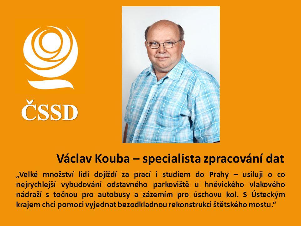 ČSSD Václav Kouba – specialista zpracování dat