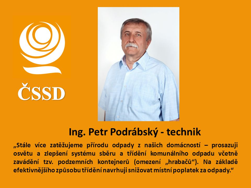 ČSSD Ing. Petr Podrábský - technik