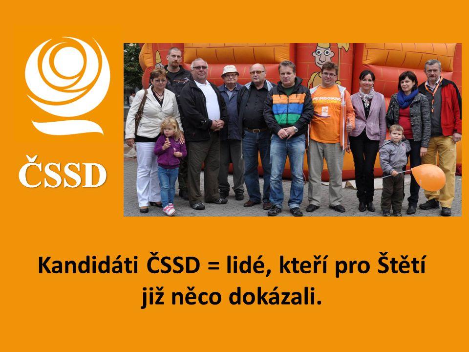 Kandidáti ČSSD = lidé, kteří pro Štětí