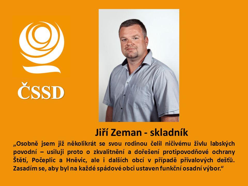 ČSSD Jiří Zeman - skladník