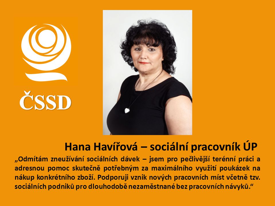 ČSSD Hana Havířová – sociální pracovník ÚP