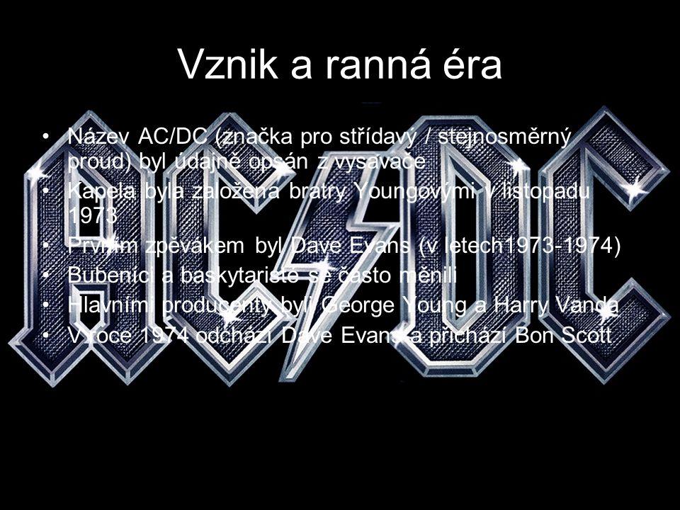 Vznik a ranná éra Název AC/DC (značka pro střídavý / stejnosměrný proud) byl údajně opsán z vysavače.