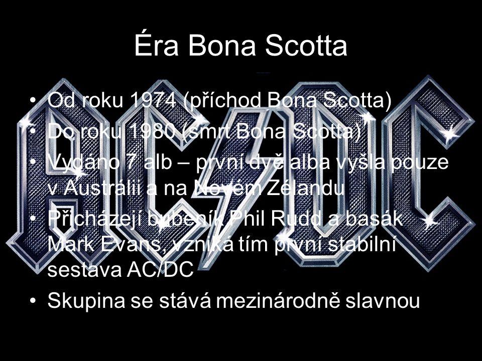 Éra Bona Scotta Od roku 1974 (příchod Bona Scotta)