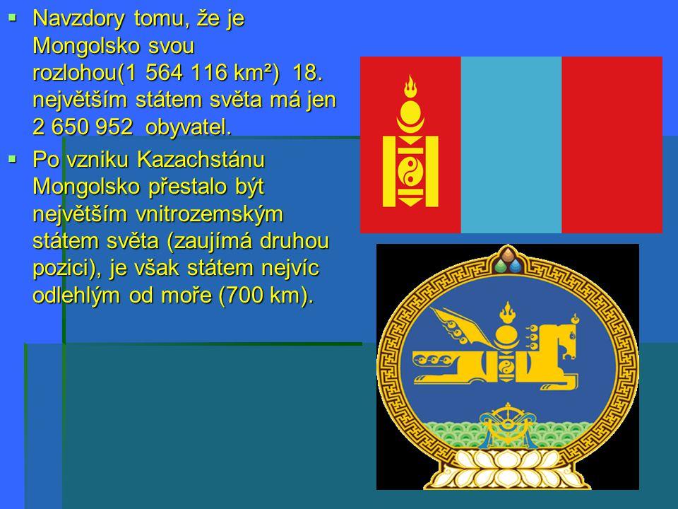 Navzdory tomu, že je Mongolsko svou rozlohou(1 564 116 km²) 18