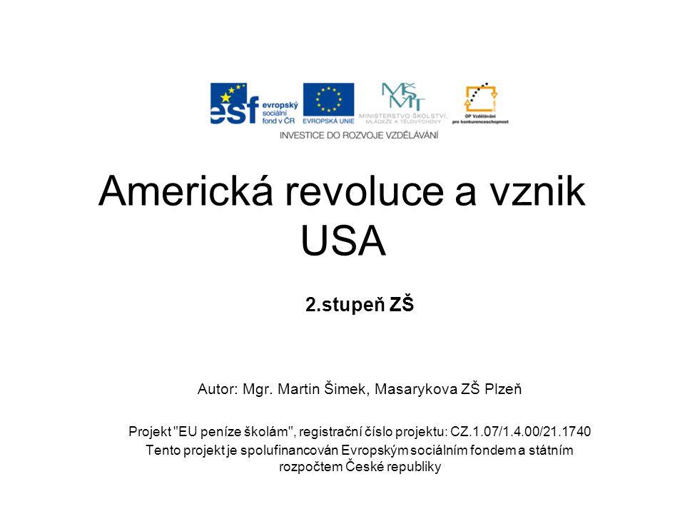 Americká revoluce a vznik USA
