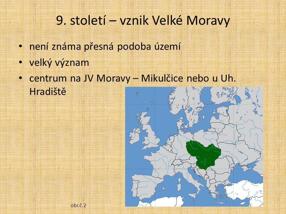9. století – vznik Velké Moravy