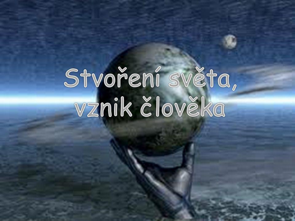 Stvoření světa, vznik člověka
