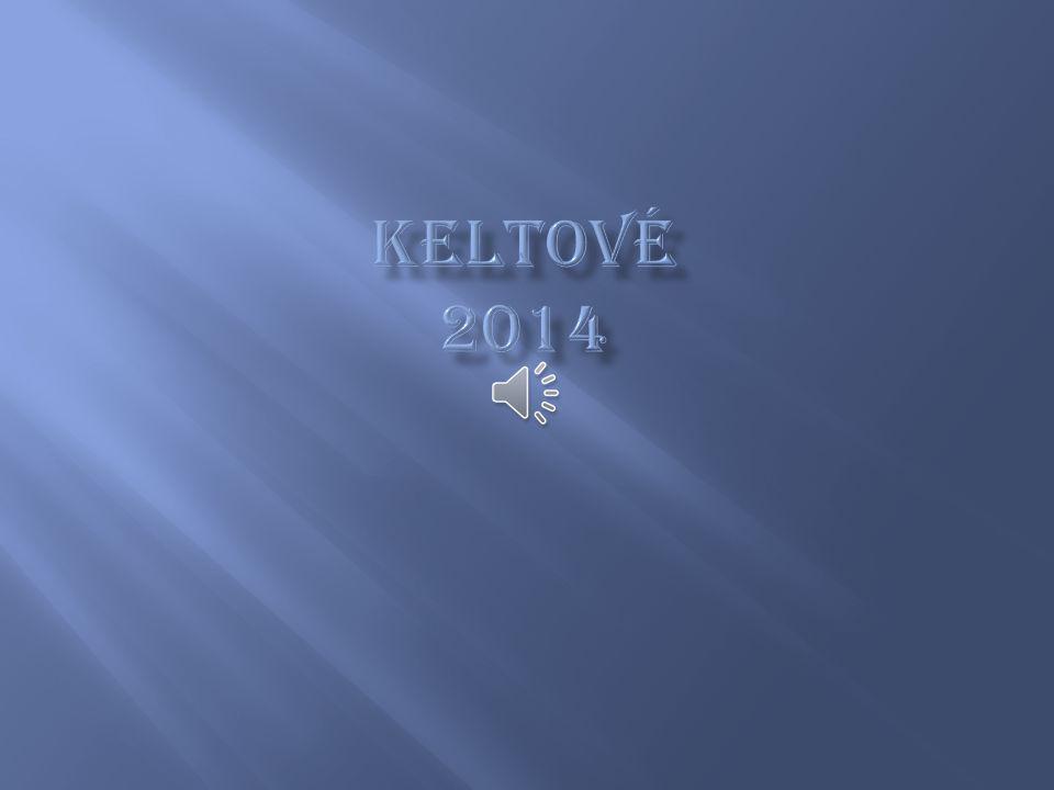 KELTOVÉ 2014