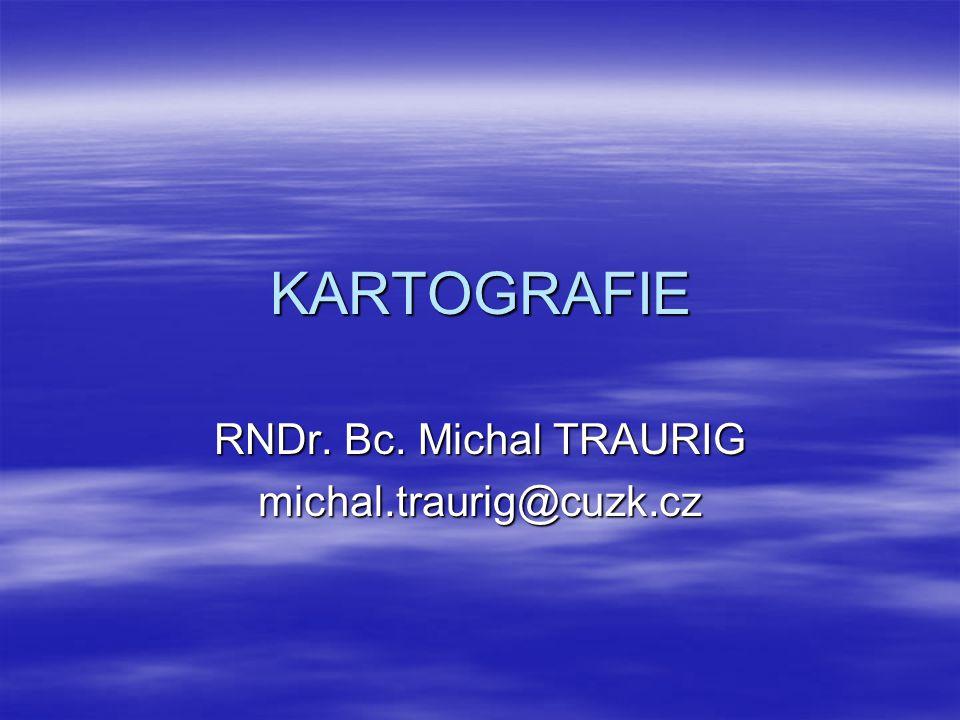 RNDr. Bc. Michal TRAURIG michal.traurig@cuzk.cz