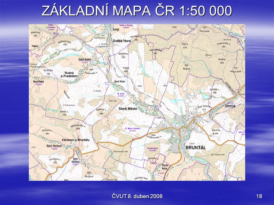 ZÁKLADNÍ MAPA ČR 1:50 000 ČVUT 8. duben 2008
