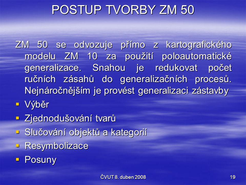 POSTUP TVORBY ZM 50