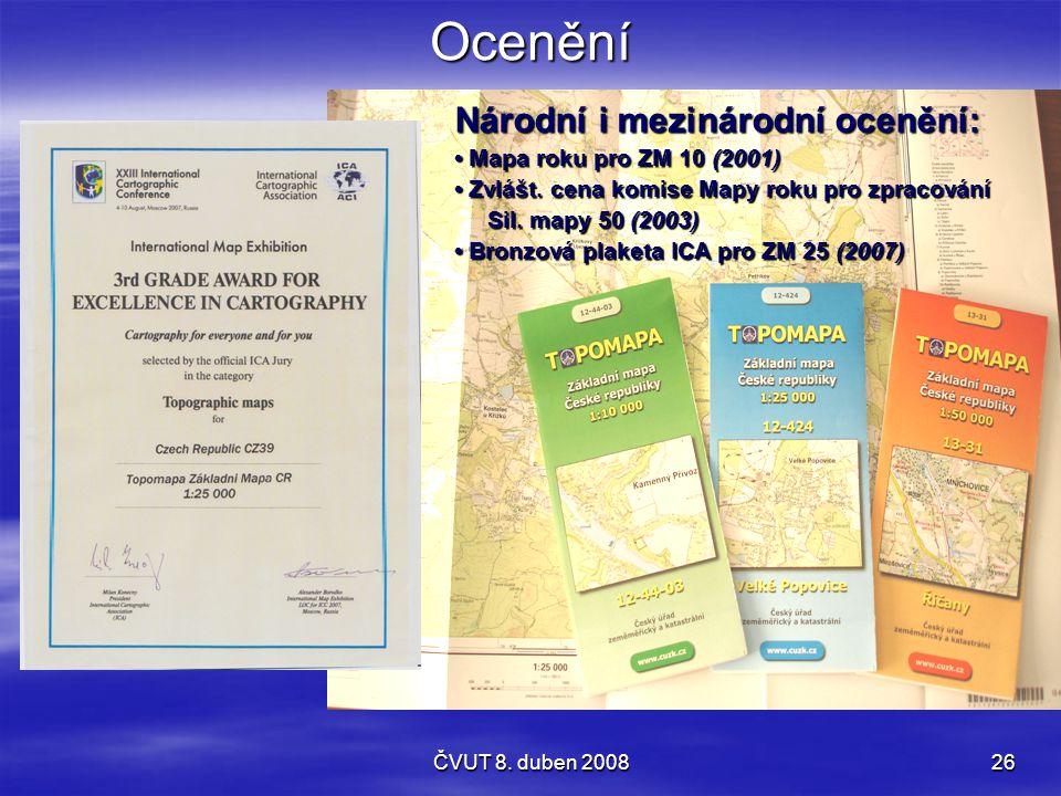 Ocenění Národní i mezinárodní ocenění: • Mapa roku pro ZM 10 (2001)