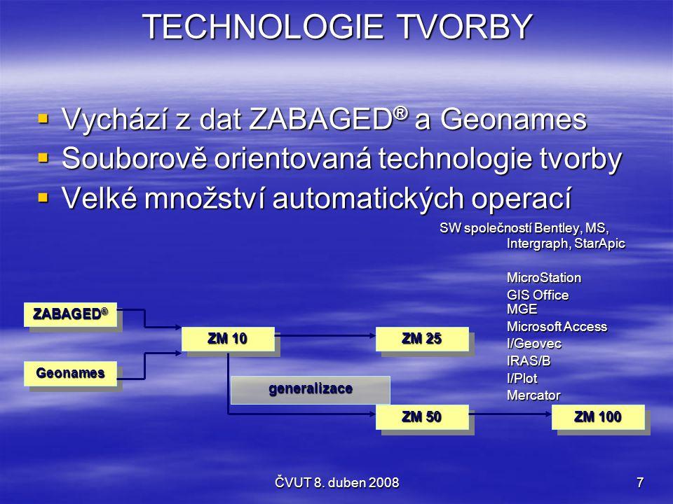 TECHNOLOGIE TVORBY Vychází z dat ZABAGED® a Geonames