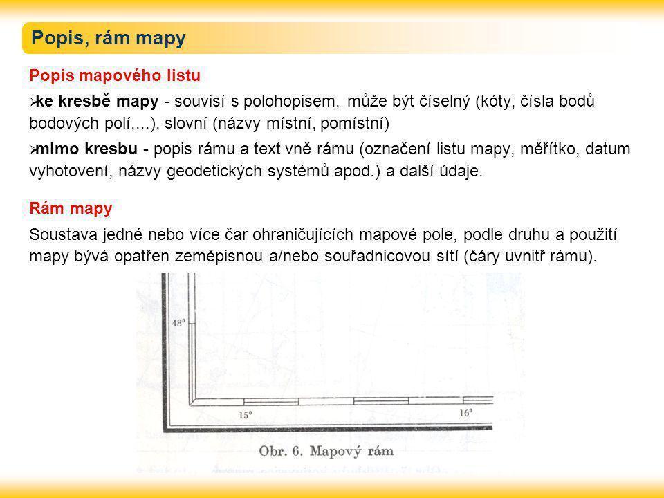 Popis, rám mapy Popis mapového listu