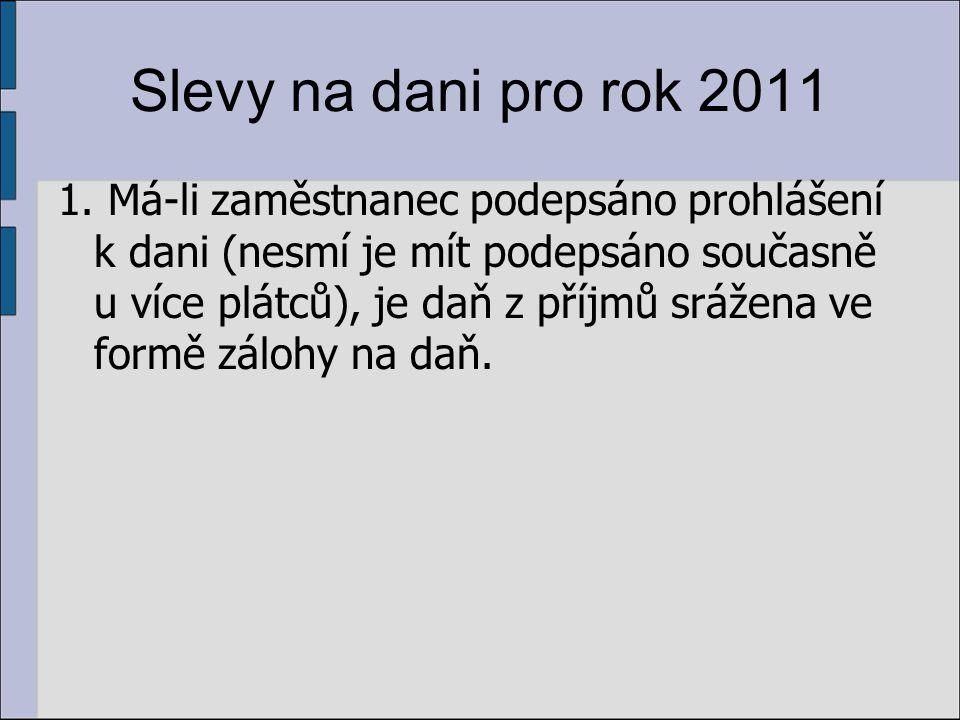Slevy na dani pro rok 2011