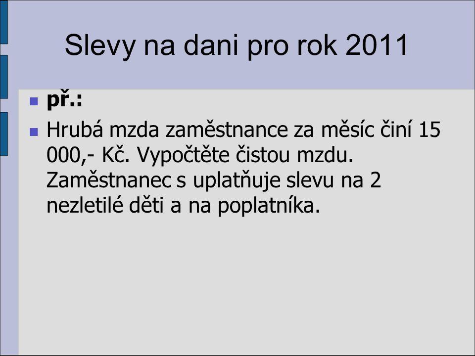 Slevy na dani pro rok 2011 př.: