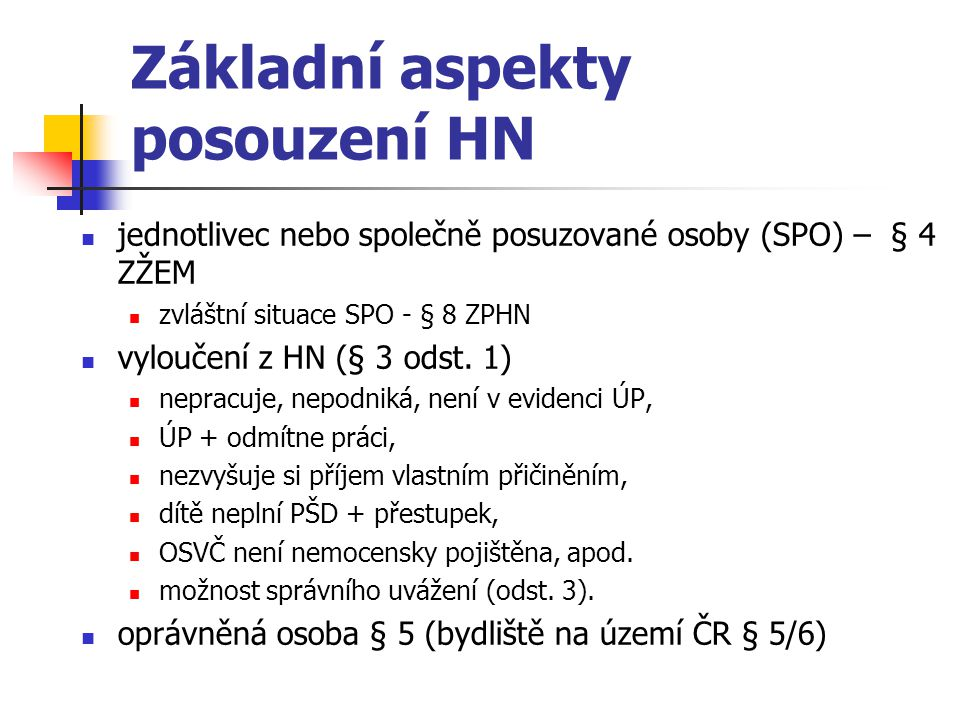 Základní aspekty posouzení HN