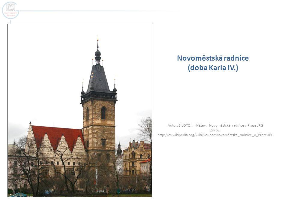 Novoměstská radnice (doba Karla IV.)