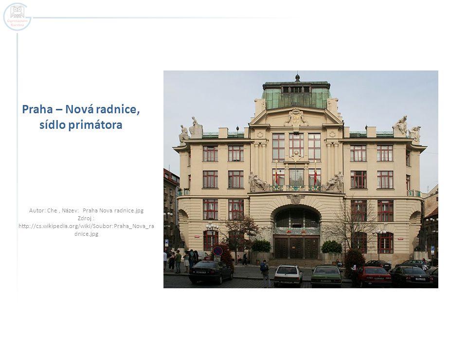 Praha – Nová radnice, sídlo primátora