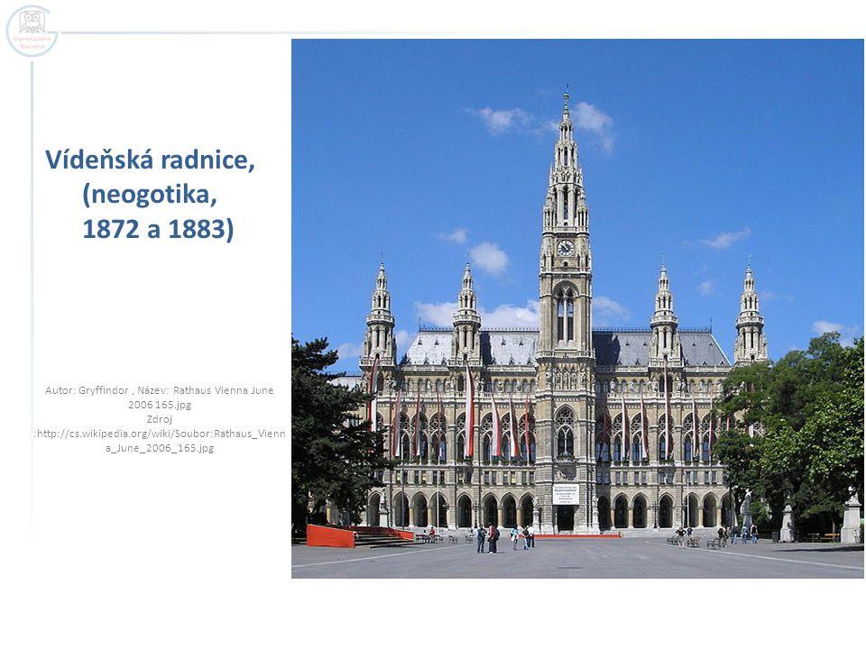 Vídeňská radnice, (neogotika, 1872 a 1883)
