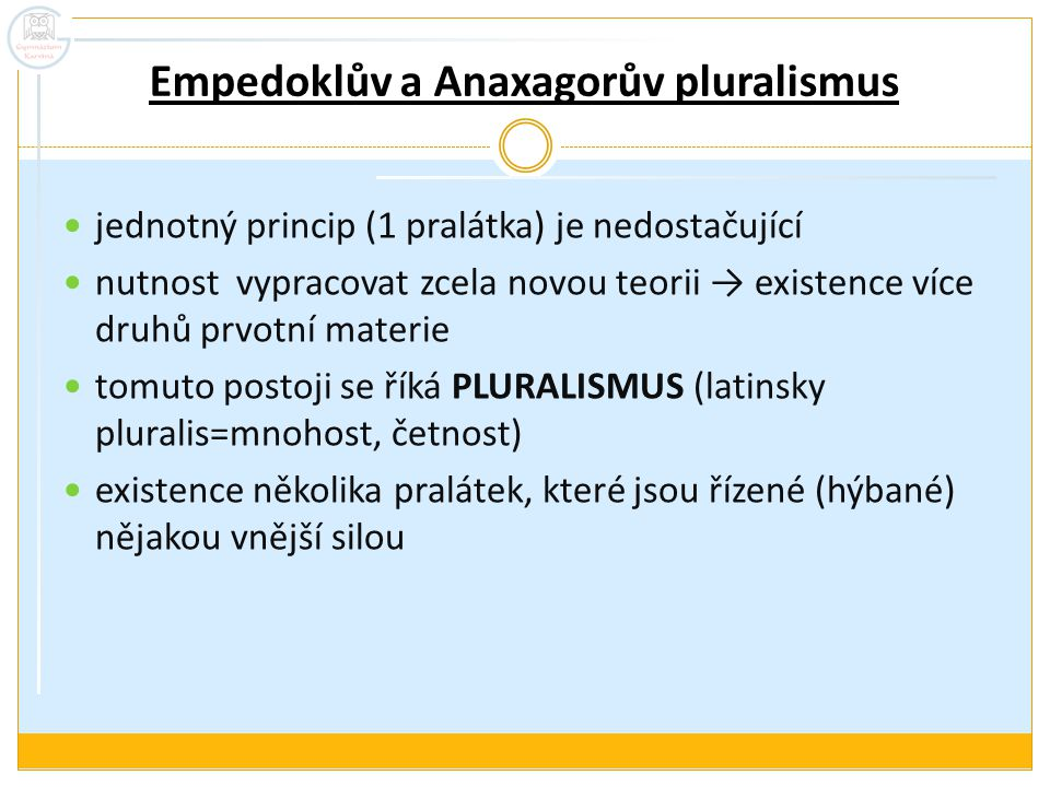Empedoklův a Anaxagorův pluralismus