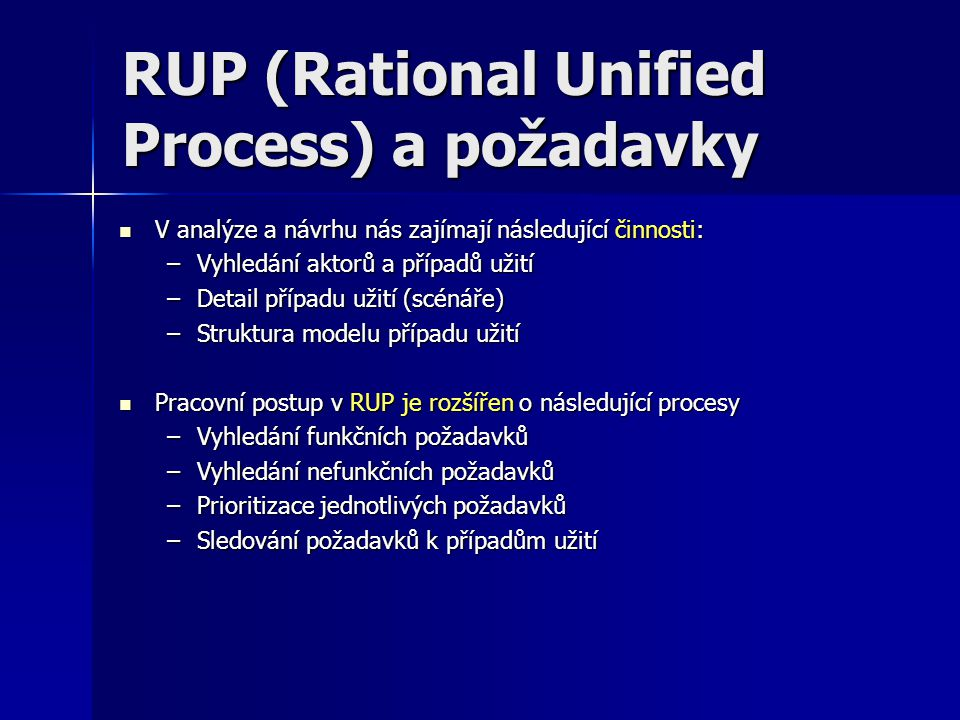 RUP (Rational Unified Process) a požadavky