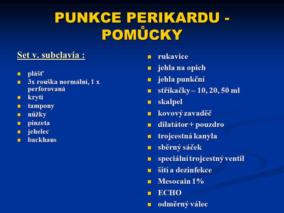 PUNKCE PERIKARDU - POMŮCKY