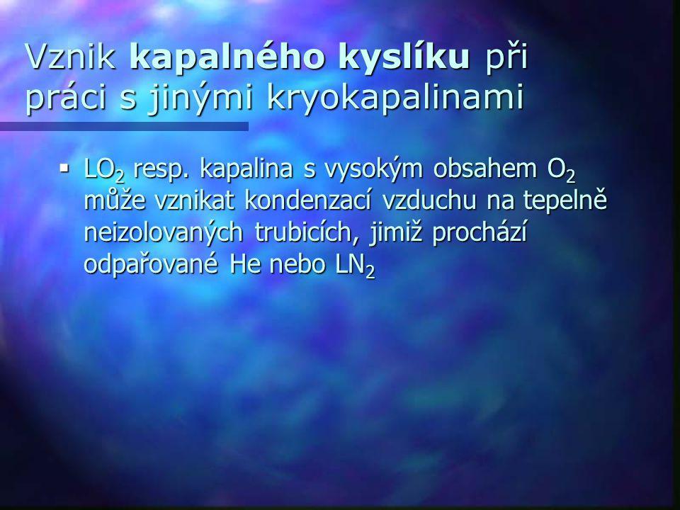 Vznik kapalného kyslíku při práci s jinými kryokapalinami