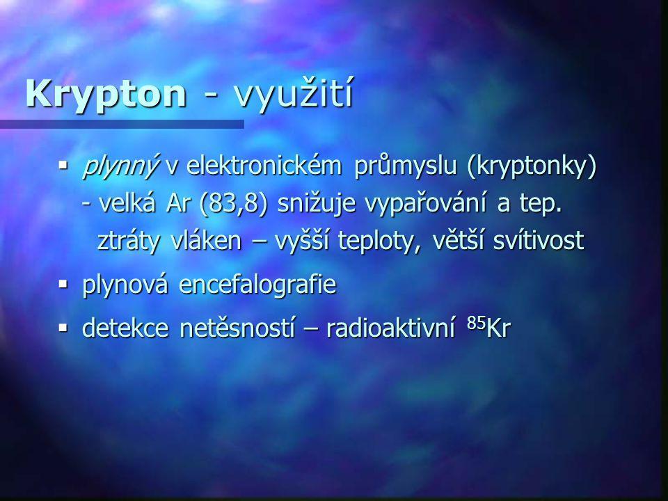 Krypton - využití plynný v elektronickém průmyslu (kryptonky)
