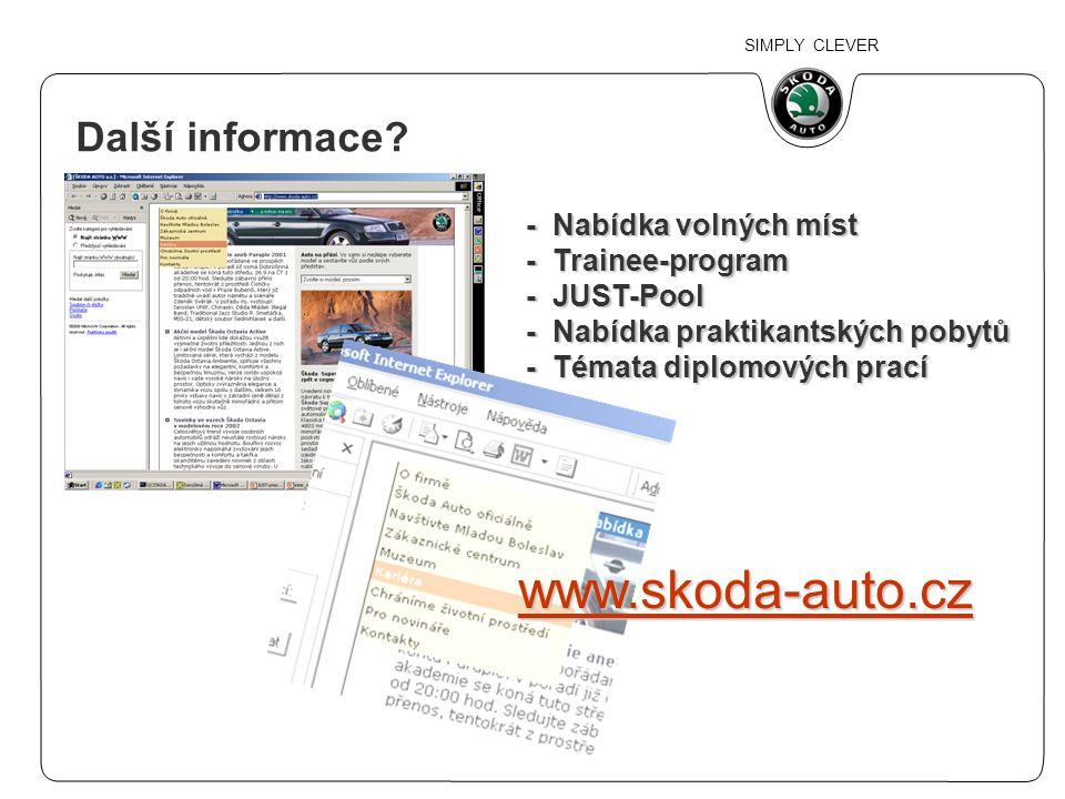 www.skoda-auto.cz Další informace - Nabídka volných míst