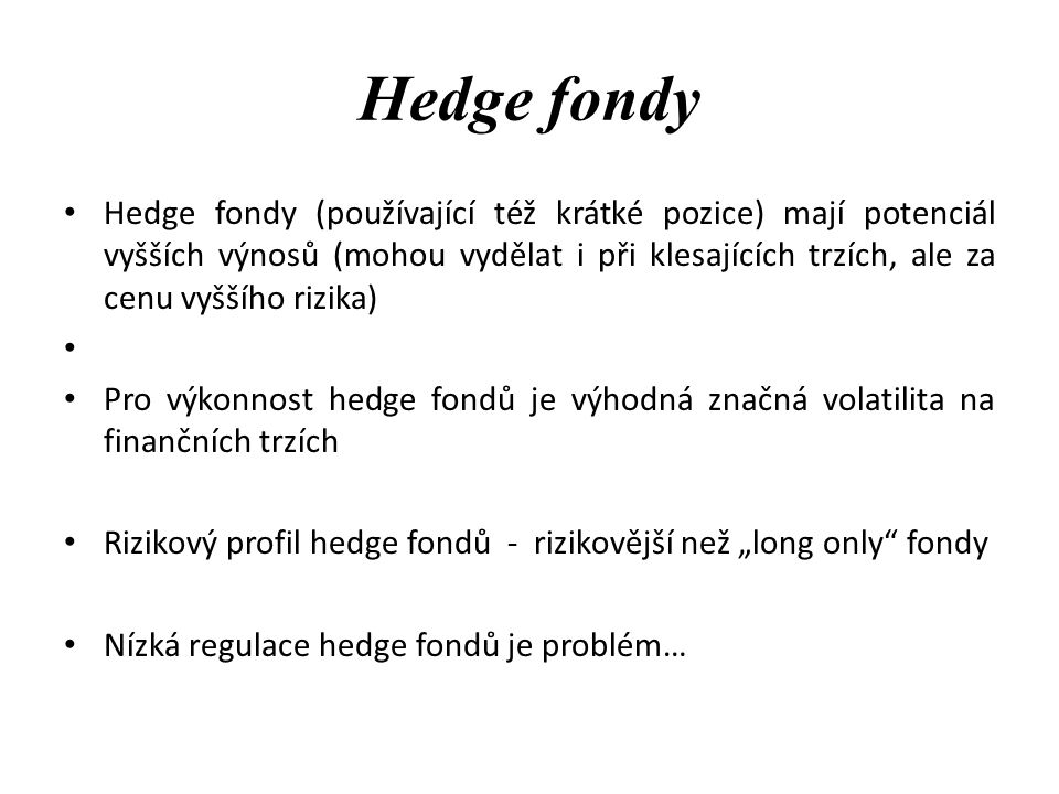 Hedge fondy
