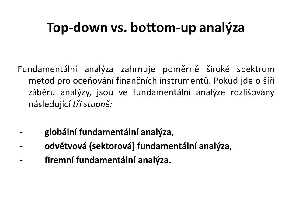 Top-down vs. bottom-up analýza