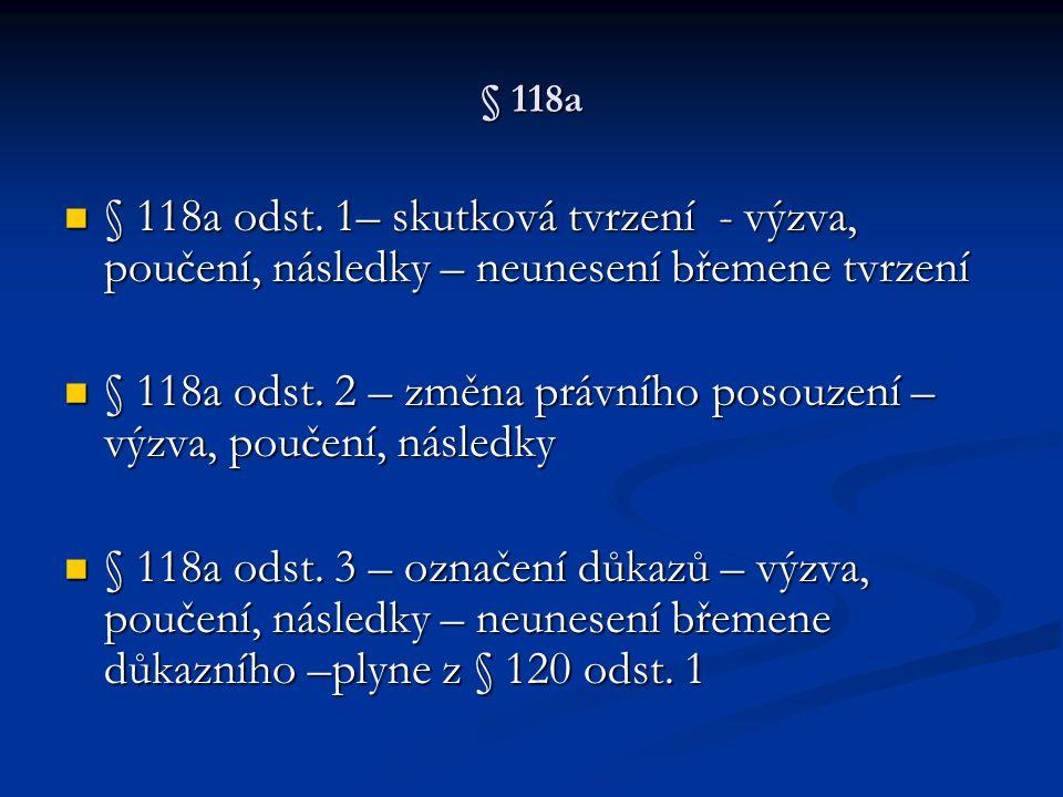 § 118a odst. 2 – změna právního posouzení – výzva, poučení, následky