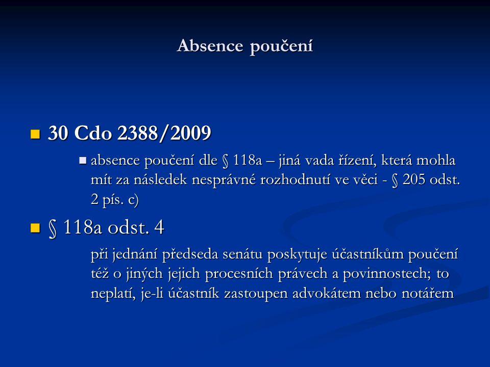 30 Cdo 2388/2009 § 118a odst. 4 Absence poučení