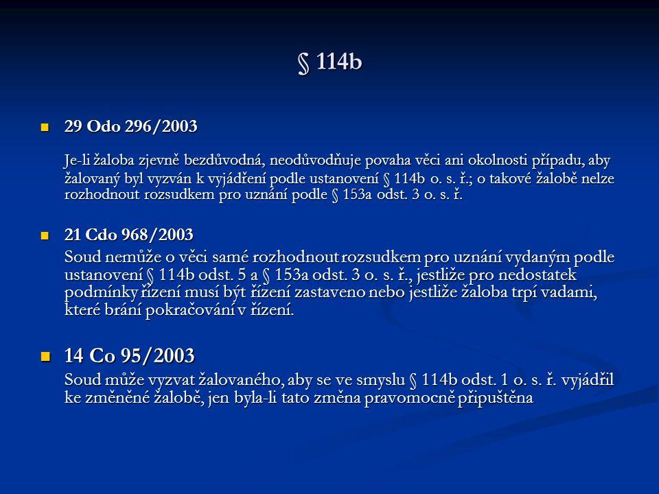 § 114b 29 Odo 296/2003.