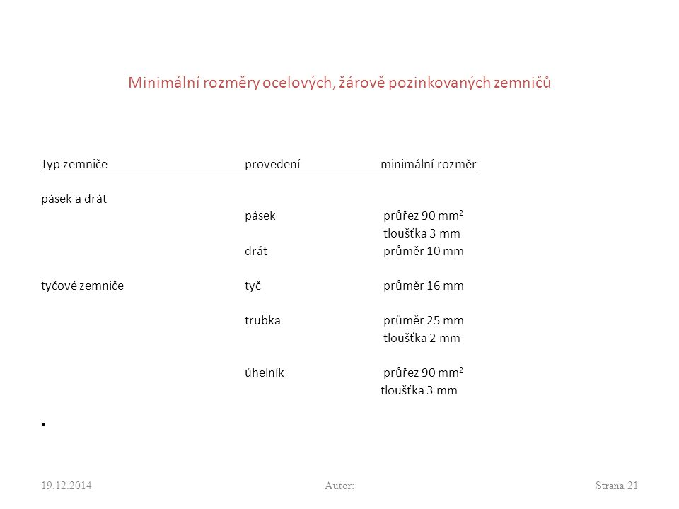 Minimální rozměry ocelových, žárově pozinkovaných zemničů