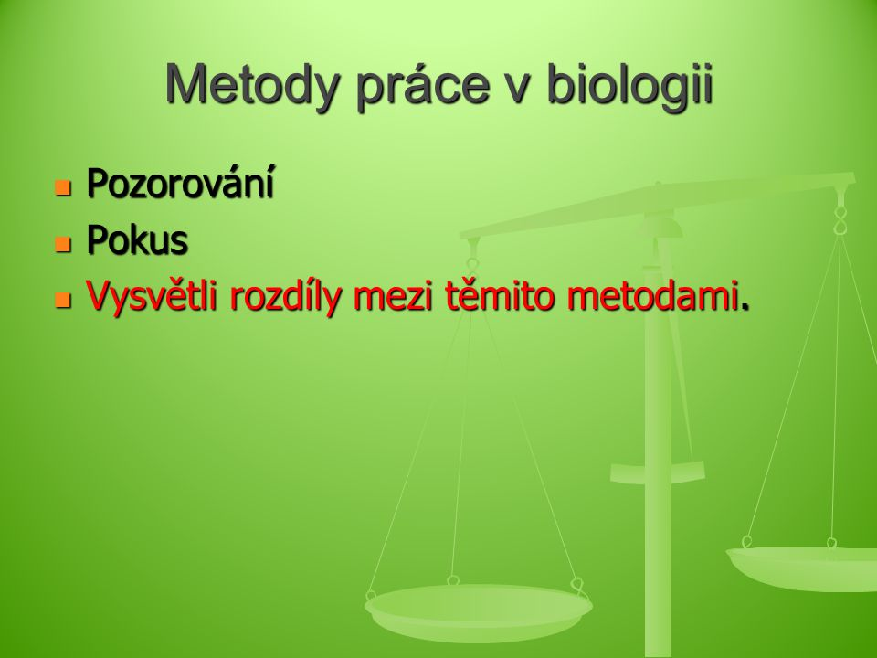 Metody práce v biologii