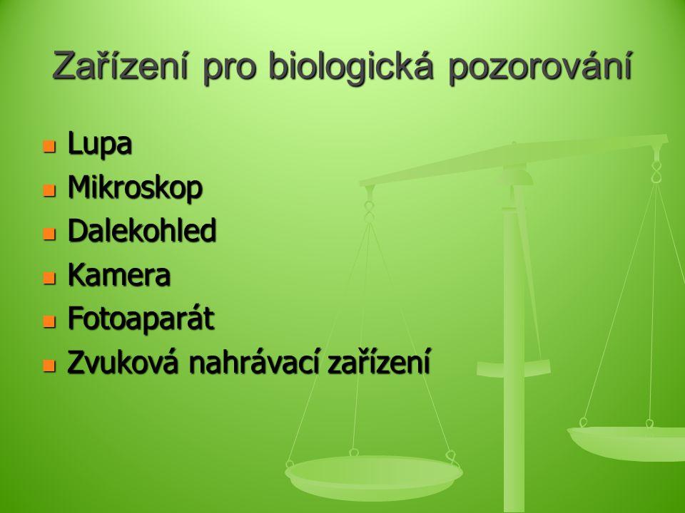 Zařízení pro biologická pozorování