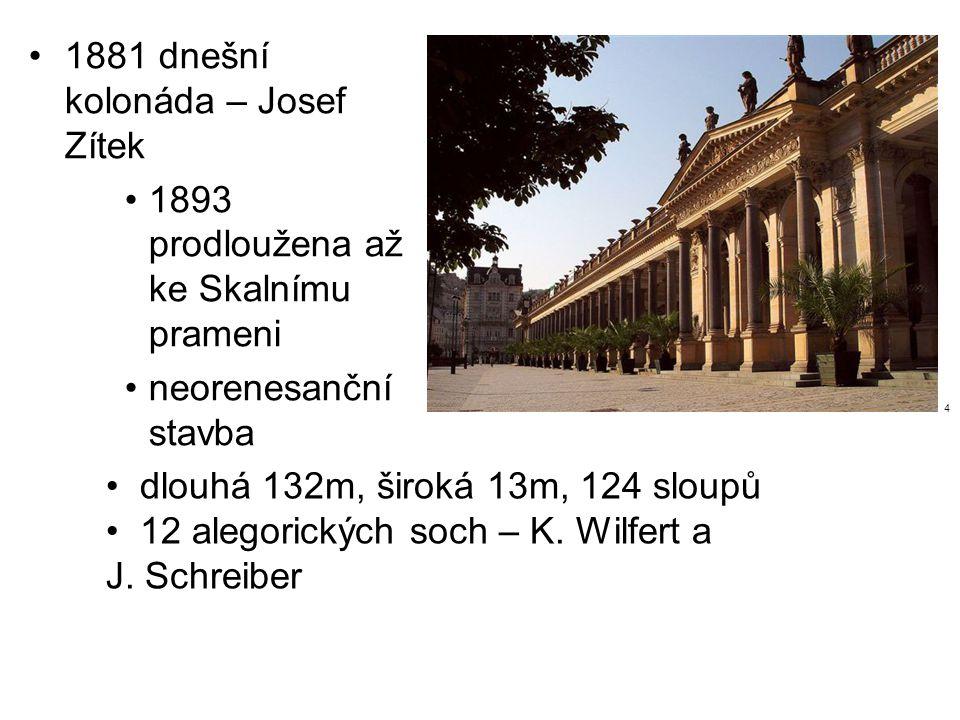 1881 dnešní kolonáda – Josef Zítek
