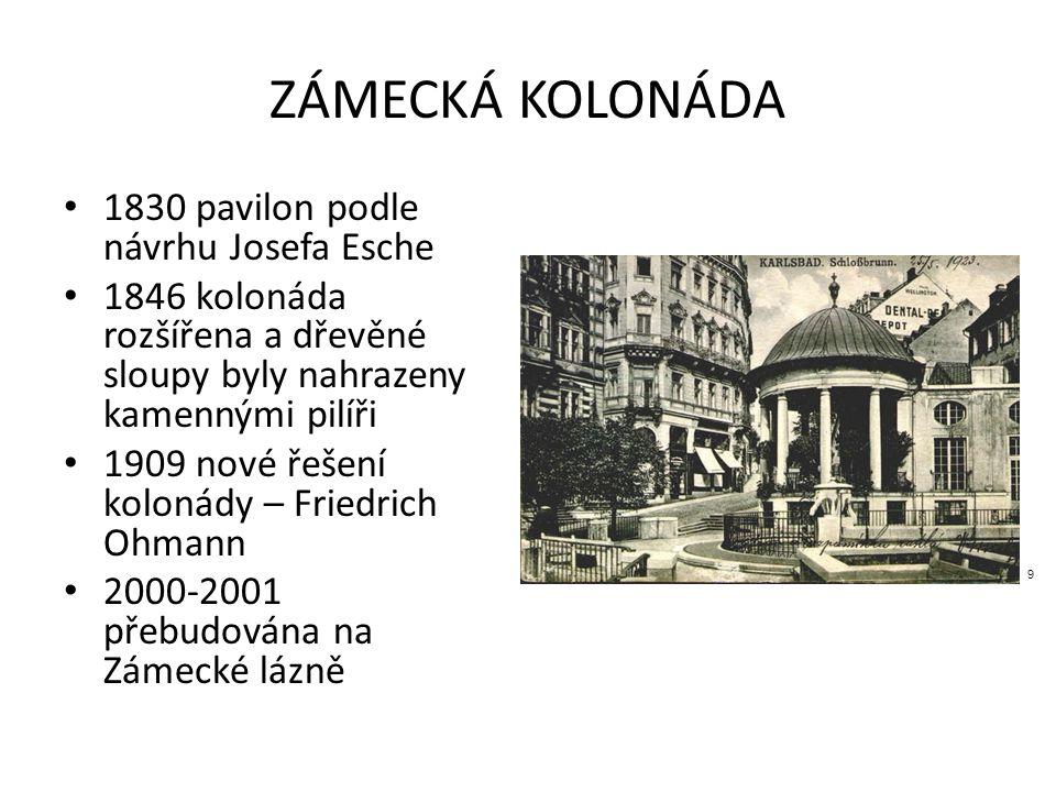 ZÁMECKÁ KOLONÁDA 1830 pavilon podle návrhu Josefa Esche