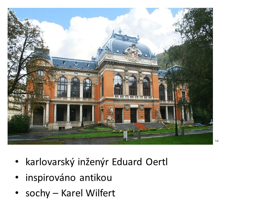 karlovarský inženýr Eduard Oertl inspirováno antikou
