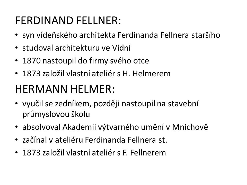 FERDINAND FELLNER: HERMANN HELMER: