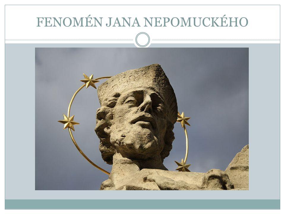 FENOMÉN JANA NEPOMUCKÉHO