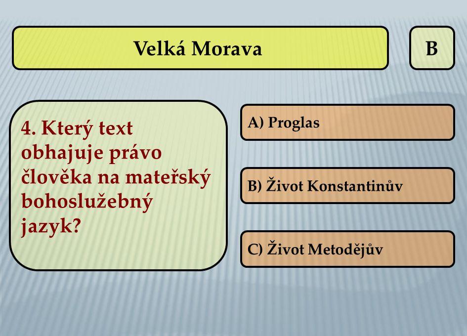 4. Který text obhajuje právo člověka na mateřský bohoslužebný jazyk