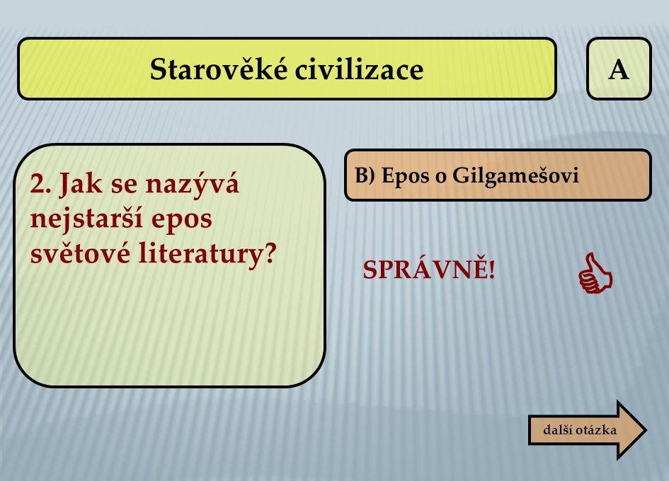  Starověké civilizace A